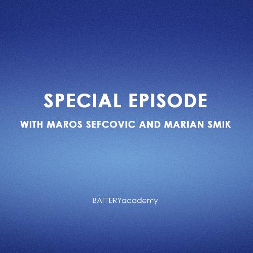 Special Episode with Maroš Šefčovič and Marián Smik