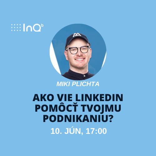 Online event: Ako vie LinkedIn pomôcť tvojmu podnikaniu?