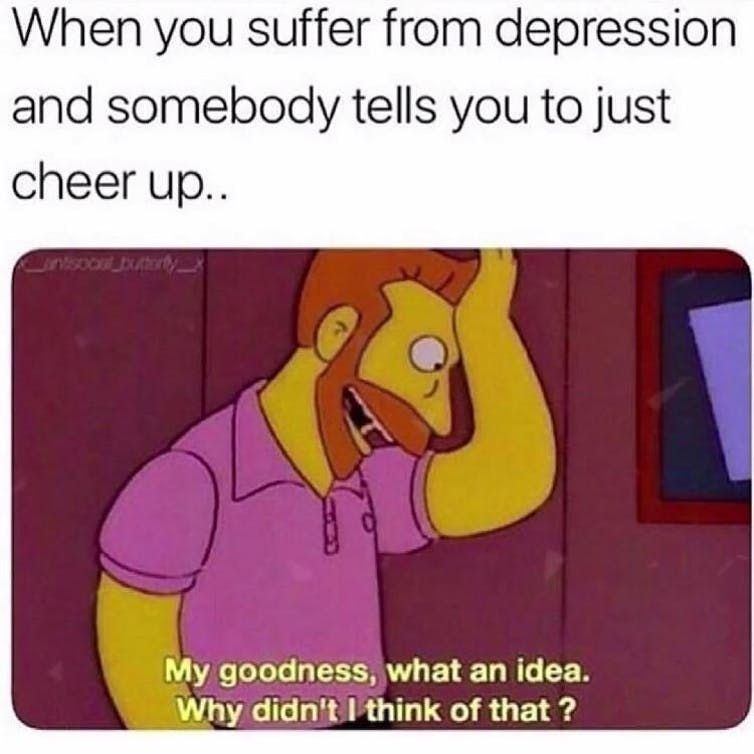 A meme about neurotypical people suggesting depressed people