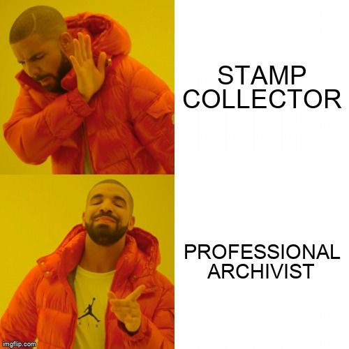 Stamp Collector? NO Professional Archivist? YES