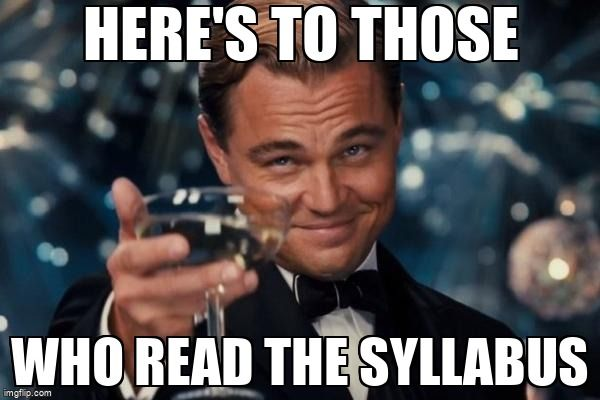 Toast to those who read the syllabus