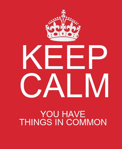Keep Calm banner with crown icon along with text, You Have Things in Common.