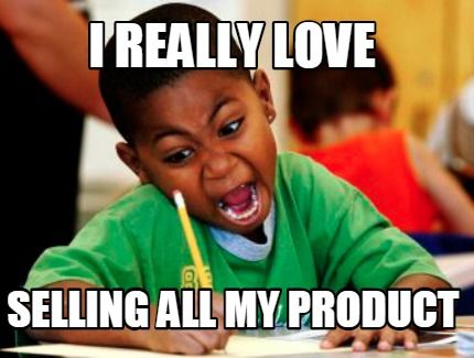 """A young student writing enthusiastically with mouth wide open. Overlay text says: """"I really love selling all my products""""."""