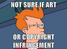 Philip Fry- Futurama giving a suspicious look. Underlying text says: Not sure if art or copyright infringement