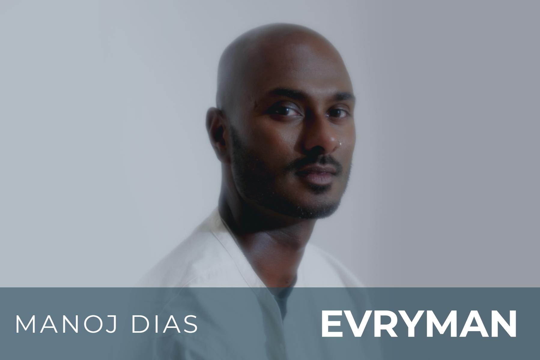Beyond Mindfulness: EVRYMAN Community Call with special guest Manoj Dias