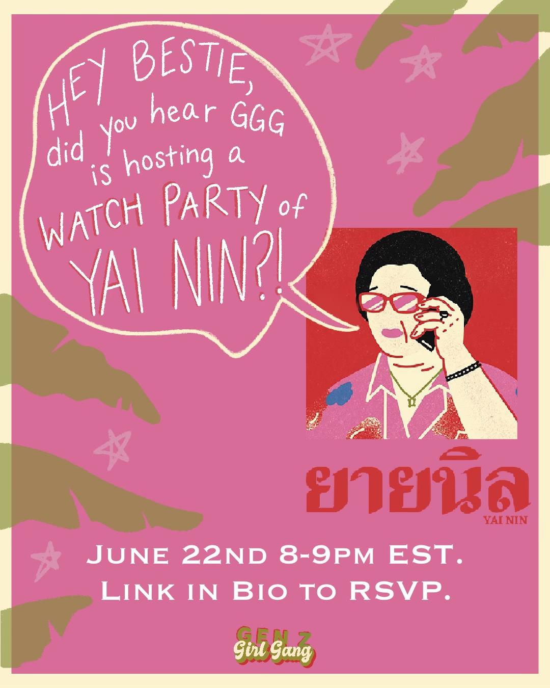 GenZ Girl Gang x Yai Nin Watch Party