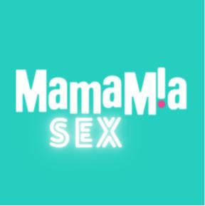 Mamamia Sex