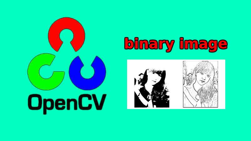 Xử lý ảnh - OpenCV ảnh nhị phân