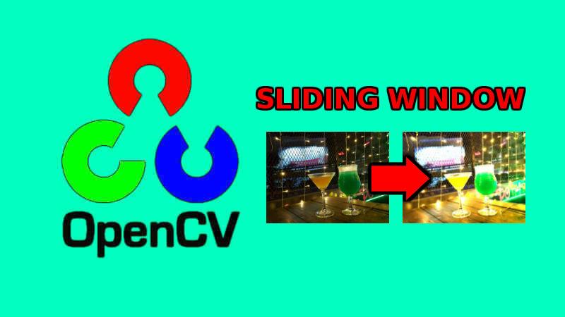 Xử lý ảnh - OpenCV kỹ thuật cửa sổ trượt (sliding window)