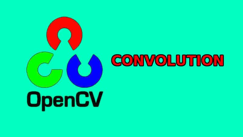 Xử lý ảnh - Convolution là gì?