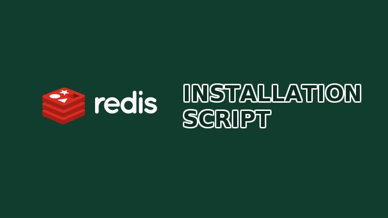 Redis Quick Installation - Ubuntu 16.04