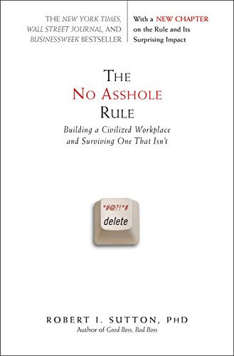 book summary - The No Asshole Rule by Robert I. Sutton