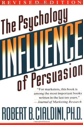book summary - Influence: The Psychology Of Persuasion by Robert B. Cialdini