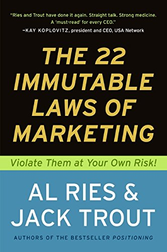 book summary - The 22 Immutable Laws of Marketing by Al Ries