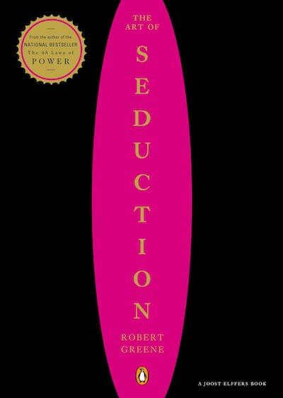 book summary - The Art of Seduction by Robert Greene