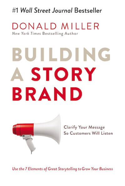 book summary - Building a StoryBrand by Donald Miller