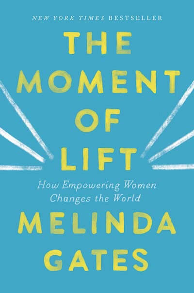 book summary - The Moment of Lift by Melinda Gates