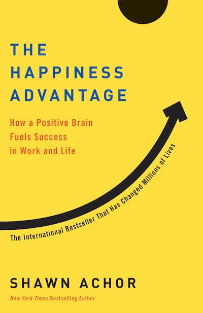 book summary - The Happiness Advantage by Shawn Achor