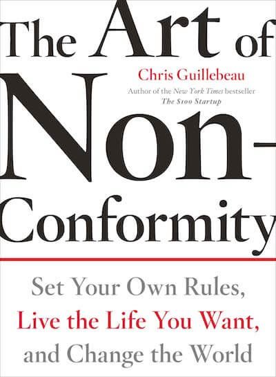 book summary - The Art of Non-Conformity by Chris Guillebeau