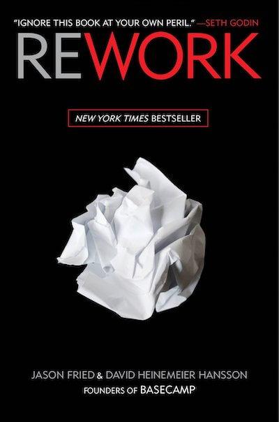 book summary - Rework by Jason Fried, David Heinemeier Hansson