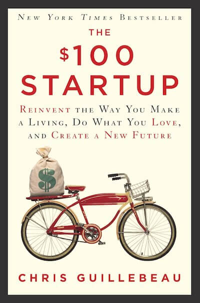 book summary - The $100 Startup by Chris Guillebeau