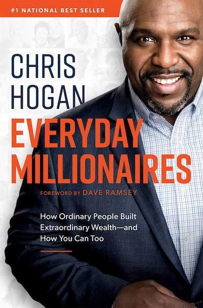 book summary - Everyday Millionaires by Chris Hogan