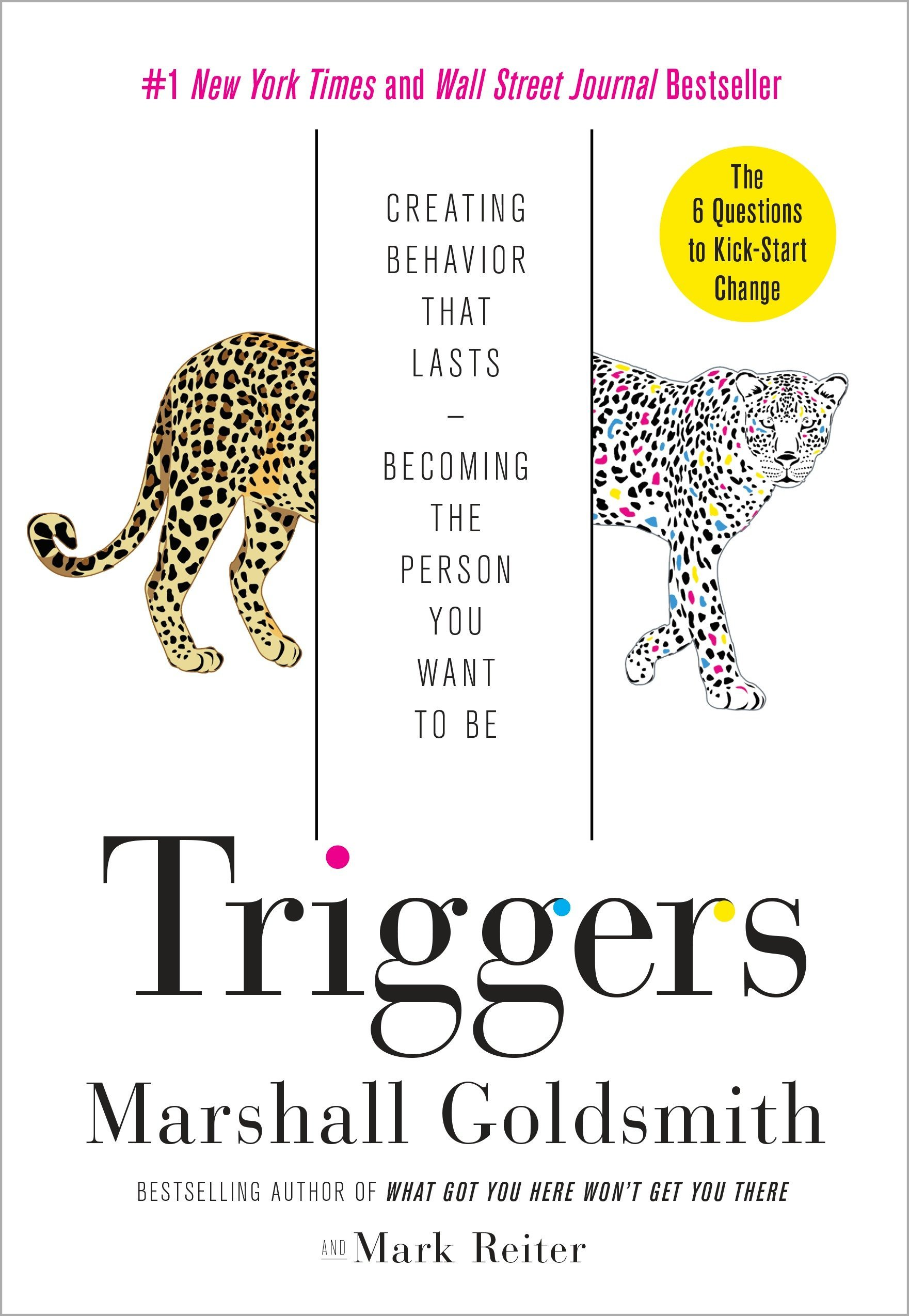 book summary - Triggers by Marshall Goldsmith