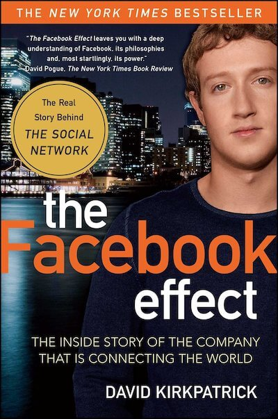 book summary - The Facebook Effect by David Kirkpatrick