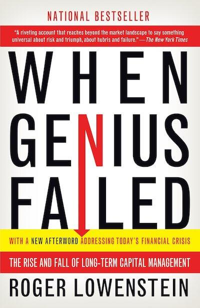 book summary - When Genius Failed by Roger Lowenstein