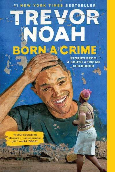 Born a Crime book summary
