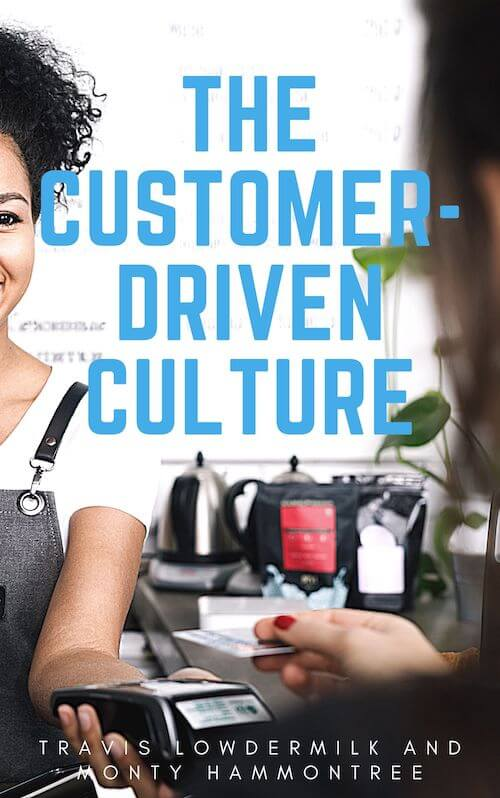 book summary - The Customer-Driven Culture by Travis Lowdermilk and Monty Hammontree