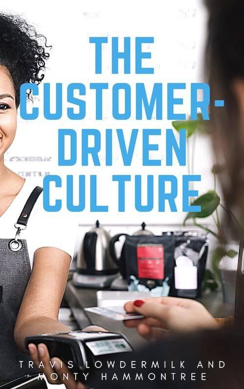 The Customer-Driven Culture