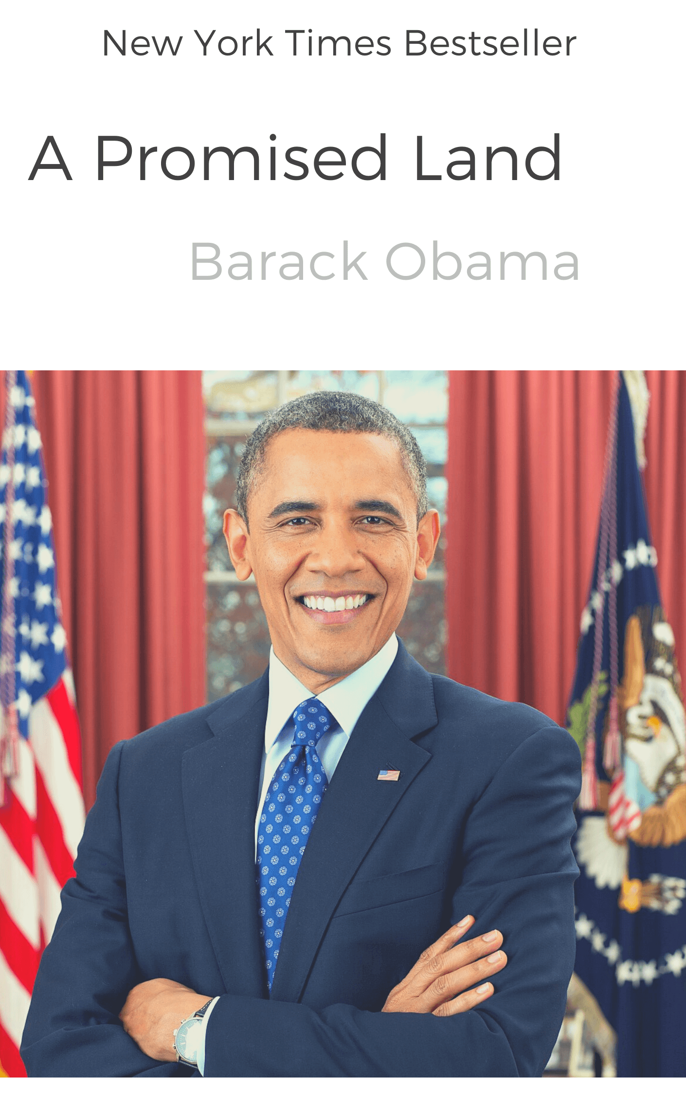 book summary - A Promised Land by Barack Obama