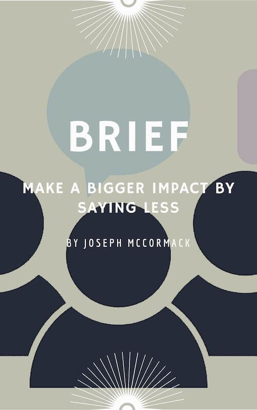book summary - Brief by Joseph McCormack