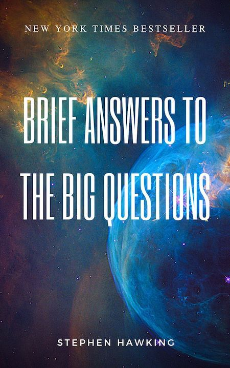 book summary - Brief Answers to the Big Questions by Stephen Hawking