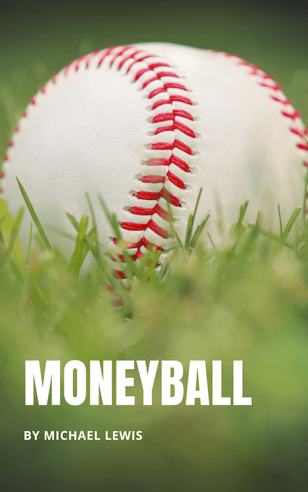 book summary - Moneyball by Michael Lewis