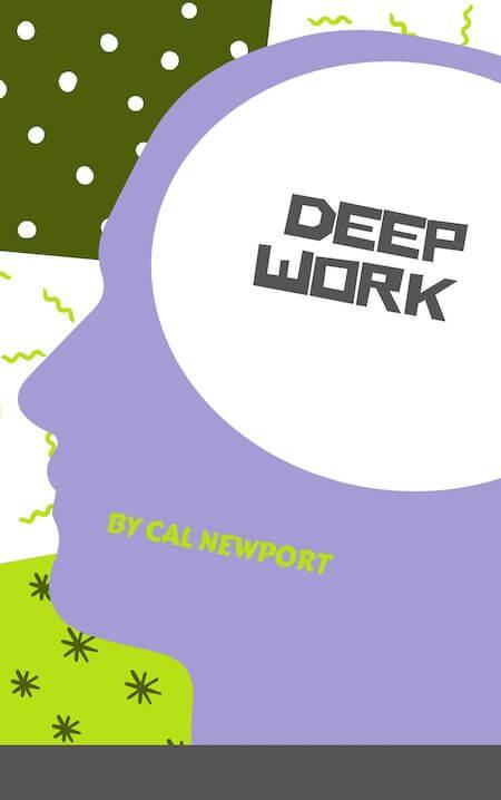 Deep Work - Cal Newport book summary