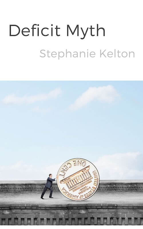 book summary - Deficit Myth by Stephanie Kelton