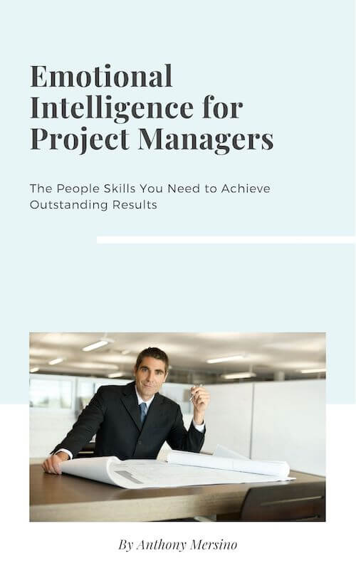 book summary - Emotional Intelligence for Project Managers by Anthony Mersino