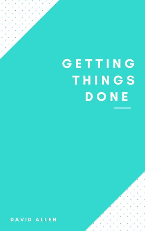 Getting Things Done