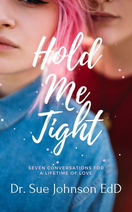 book summary - Hold Me Tight by Dr. Sue Johnson EdD