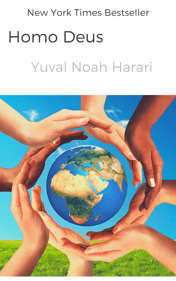 book summary - Homo Deus by Yuval Noah Harari