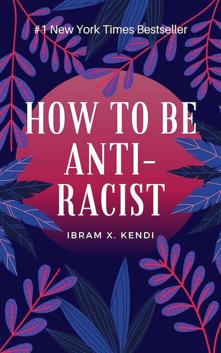 How to Be an Antiracist book summary