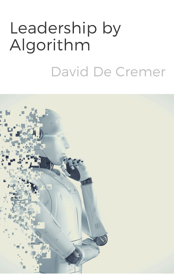 book summary - Leadership by Algorithm by David De Cremer