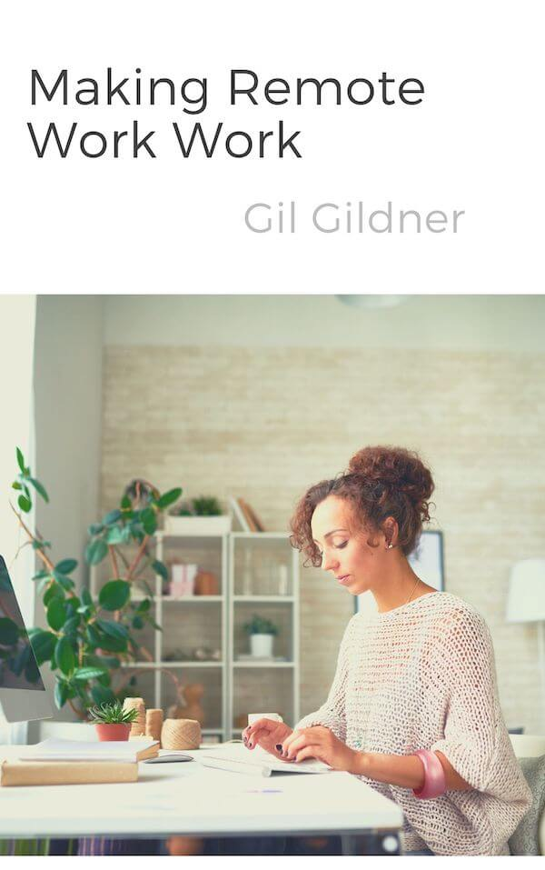 book summary - Making Remote Work Work by Gil Gildner