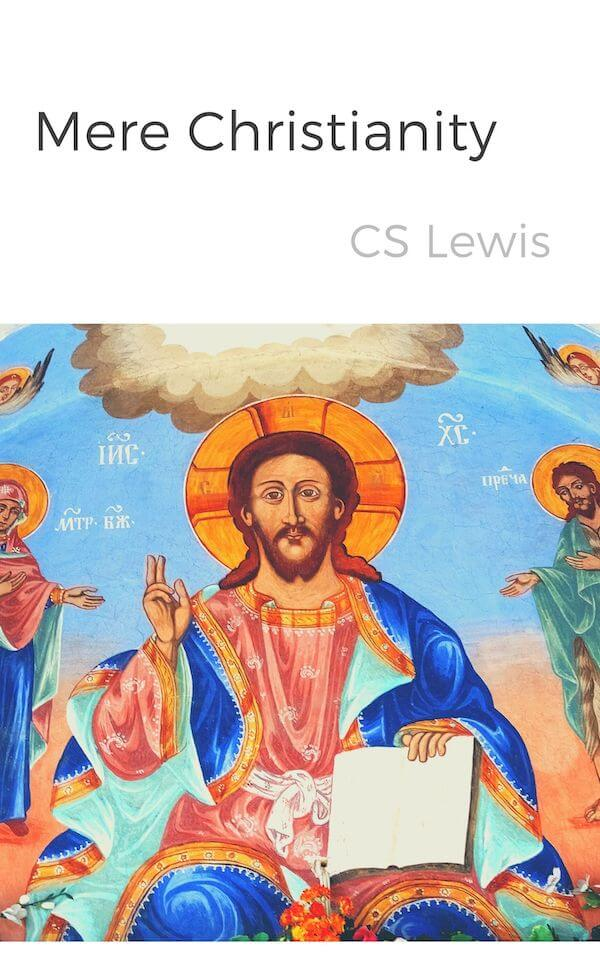 book summary - Mere Christianity by C.S. Lewis