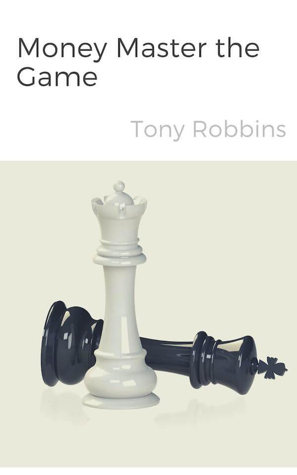 book summary - Money Master the Game by Tony Robbins