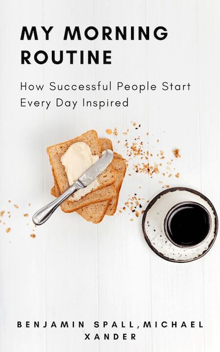 book summary - My Morning Routine by How Successful People Start Every Day Inspired