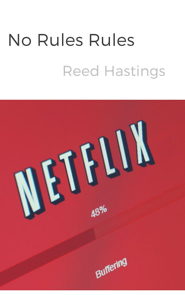 book summary - No Rules Rules by Reed Hastings,Erin Meyer