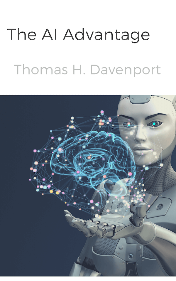 book summary - The AI Advantage by Thomas H. Davenport